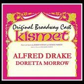 Kismet (Original Broadway Cast) by Various Artists