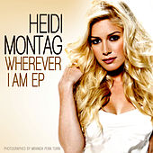 Play & Download Wherever I Am EP by Heidi Montag | Napster