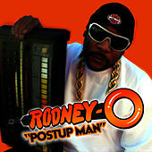 Postup Man - Single by Rodney O
