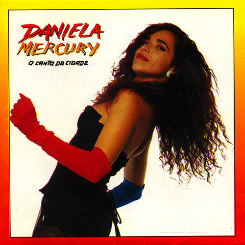 Play & Download O Canto Da Cidade by Daniela Mercury | Napster