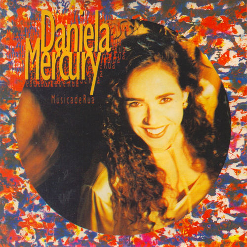 Play & Download Música de Rua by Daniela Mercury | Napster