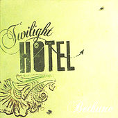 Play & Download Bethune by Twilight Hotel | Napster