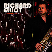 Play & Download Rock Steady by Richard Elliot | Napster