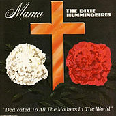 Mama by The Dixie Hummingbirds