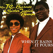 When It Rains It Pours by Rev. F.C. Barnes