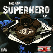 The Rap Superhero LP by Eos