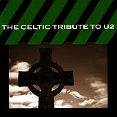 The Celtic Tribute to U2 by CMH Celtic