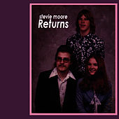 Play & Download Stevie Moore Returns by R Stevie Moore | Napster