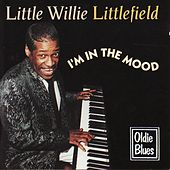 Play & Download I'm in the Mood by Little Willie Littlefield | Napster
