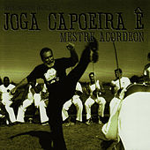 Play & Download Joga Capoeira Ê by Mestre Acordeon | Napster
