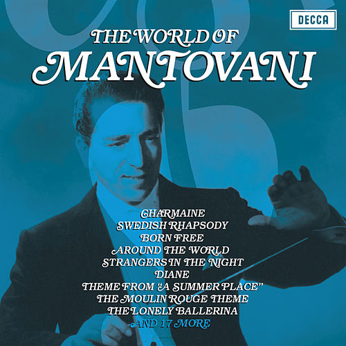 The World Of Mantovani by Mantovani & His Orchestra