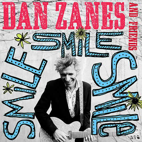 Smile Smile Smile by Dan Zanes