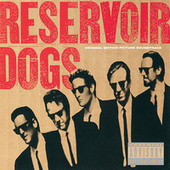 Play & Download Reservoir Dogs by Various Artists | Napster