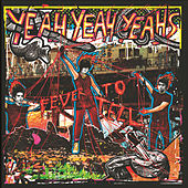 Play & Download Fever To Tell by Yeah Yeah Yeahs | Napster