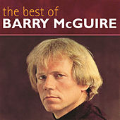 The Best of Barry McGuire by Barry McGuire