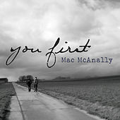Play & Download You First by Mac McAnally | Napster