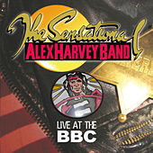 Live At The BBC by Sensational Alex Harvey Band