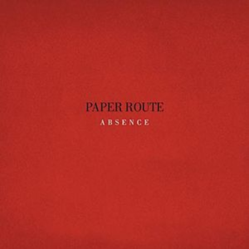 Play & Download Absence by Paper Route | Napster