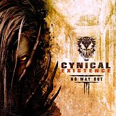 No Way Out by Cynical Existence