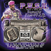 P.U.S.H. Hosted by Mistah F.A.B. by Various Artists