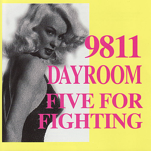Play & Download Five For Fighting / Dayroom / 9811 by Various Artists | Napster