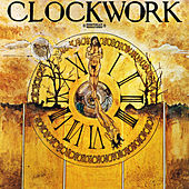 Play & Download Clockwork (Digitally Remastered) by Clockwork | Napster