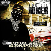 Play & Download Never Lose Respect by Ese Lil' Joker | Napster