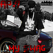 Play & Download My Swag (Single) by AP9 | Napster