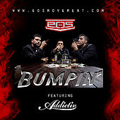 Play & Download Bumpin' by Eos | Napster