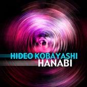 Play & Download Hanabi by Hideo Kobayashi | Napster