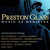 Play & Download Music As Medicine by Preston Glass | Napster