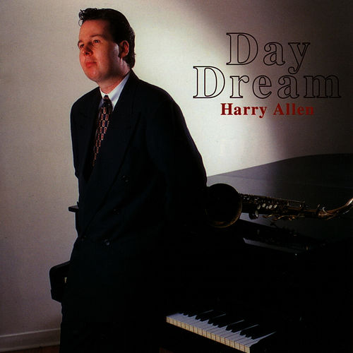 Play & Download Day Dream by Harry Allen | Napster