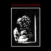 Dogs Blood Order by Current 93