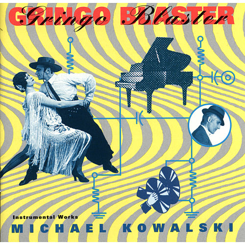 Gringo Blaster by Michael Kowalski