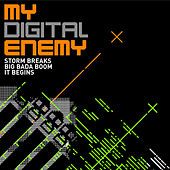 Play & Download Storm Breaks EP by My Digital Enemy | Napster