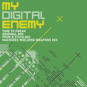 Play & Download Time To Freak by My Digital Enemy | Napster