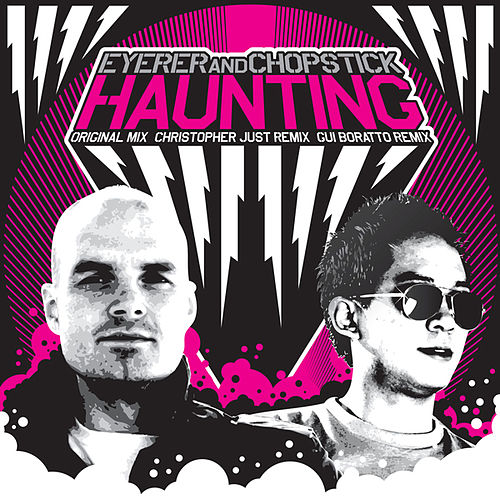 Play & Download Haunting (Remix) by Eyerer & Chopstick | Napster