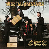 At Least I'm Not With You by The Insomniacs
