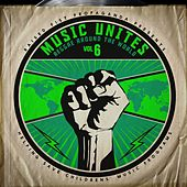 Music Unites - Reggae Around the World, Vol. 6 by Various Artists