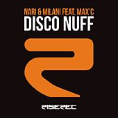 Play & Download Disco Nuff by Nari & Milani | Napster