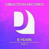 8 Years of Dbeatzion Records, Pt. 3 by Various