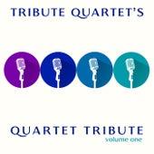 Quartet Tribute: Volume 1 by Tribute Quartet