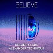 Believe by Roland Clark