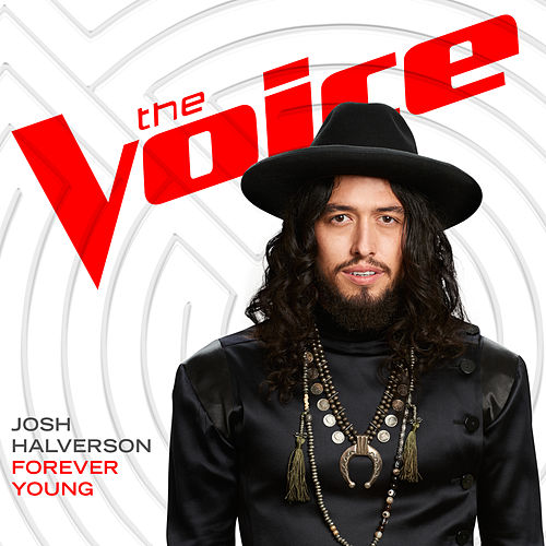Forever Young (The Voice Performance) von Josh Halverson