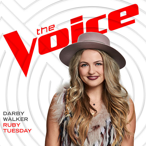 Ruby Tuesday (The Voice Performance) de Darby Walker