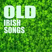 Old Irish Songs by Various Artists
