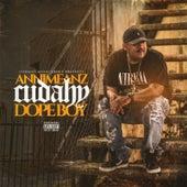 Cudahy Dope Boy by Annimeanz