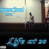 Life at 20 by Kamron Jame$