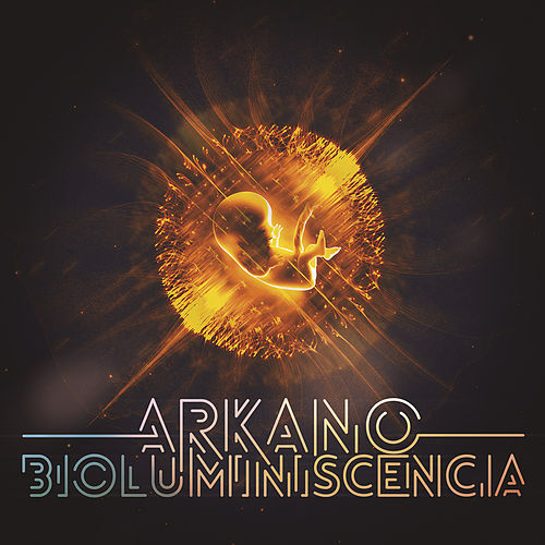 Bioluminiscencia by Arkano