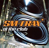 Play & Download At The Club by Sm-Trax | Napster